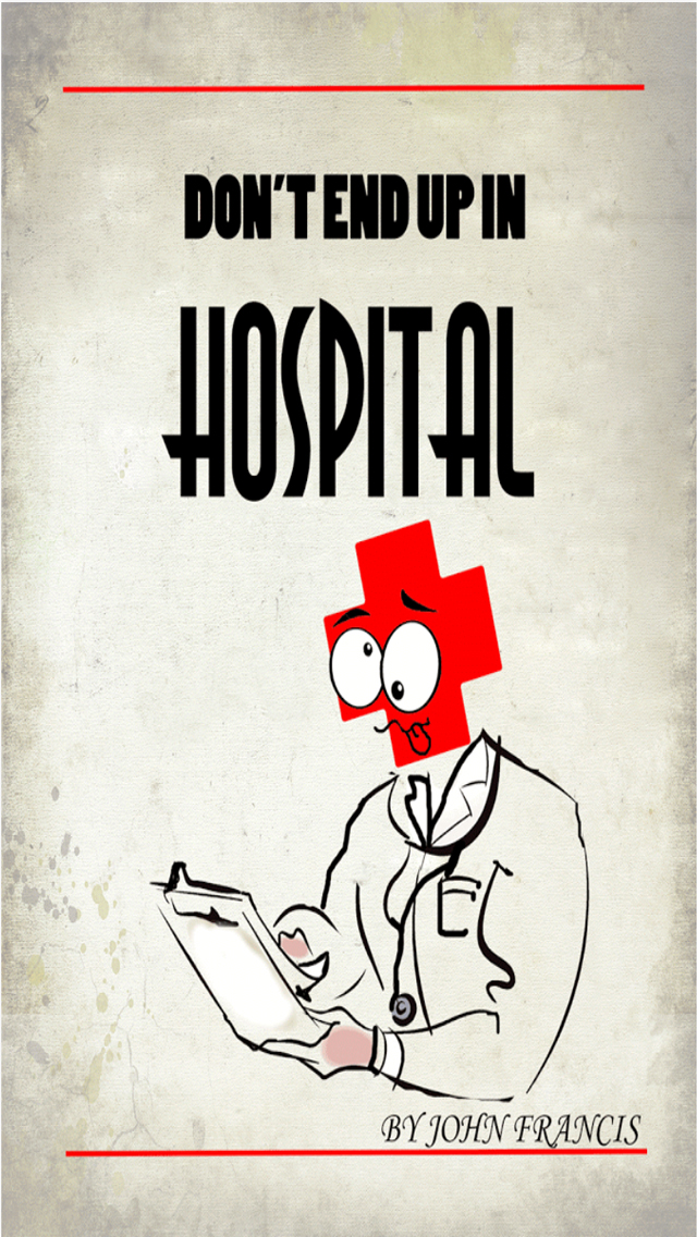 Don't end up in hospital